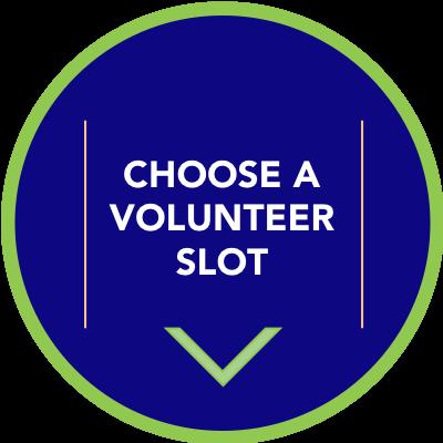 Choose a Volunteer Slot